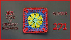 365 Days of Granny Squares Number 271
