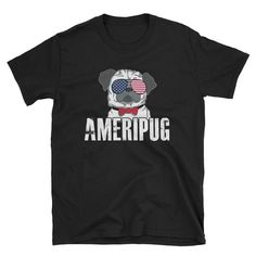 Pug shirt, pug  gift, pug sunglasses, pug love, pug life shirt, american flag, ameripug, 4th of july Great T Shirts, T Shirts For Women, Pug Shirt, Pug Love, Personalized Shirts, Teen Fashion Outfits, Unisex Fashion, Mom Humor