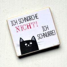 Lustiger Kühlschrankmagnet mit Spruch und Katze / funny fridge magnet with cat…