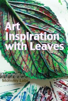 Open-ended Art, Printing and Stamping Ideas with Leaves -  Fun and Inspiring for Kids and Produce Gorgeous Results. Even Grown-Ups Can Enjoy