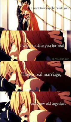 """""""Eu quero estar sempre ao seu lado, eu quero sair com você de verdade, ter um casamento real e envelhecer juntos.''"""