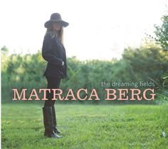 Matraca Berg - The Dreaming Fields, Silver