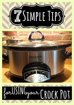 crock pot tips 7 Tips For Using Your Crock Pot