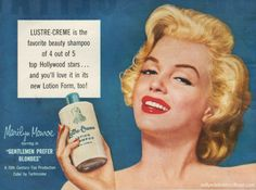 Marilyn starring in Gentlemen Prefers Blondes hawks Lustre Creme Shampoo, guaranteed to keep your golden locks as luscious as MM's tresses. Description from retroarama.com. I searched for this on bing.com/images