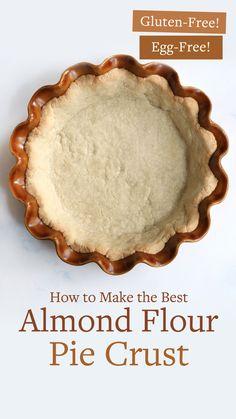 Almond Flour Pie Crust, Vegan Pie Crust, Baking With Almond Flour, Almond Flour Recipes, Pie Crust Recipes, Pie Crusts, Almond Pastry, Gluten Free Pie Crust, Almond Meal
