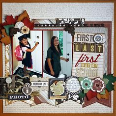 """My Life in Pages: First & Last First Day of School - SOUS Diecut Challenge """"Autumn Goodies"""""""