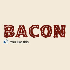 Bacon - You Like This (best selling design in Rizzo Tees history)