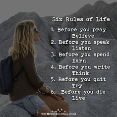 Six Rules Of Life - https://themindsjournal.com/six-rules-life/
