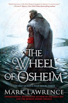The Wheel of Osheim (The Red Queen's War, #3)--Not at all what I expected from the final book of the Red Queens War trillogy.  It was so much more, and the idea of an afterlife unbounded by human imagination was a refreshing and hopeful notion.