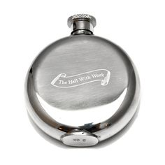 TO HELL WITH WORK 3 OZ FLASK