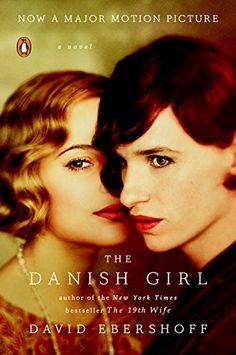 The Danish Girl: A Novel by David Ebershoff