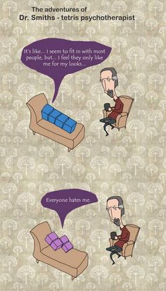 Funny pictures about Tetris Psychotherapy. Oh, and cool pics about Tetris Psychotherapy. Also, Tetris Psychotherapy photos. Therapy Humor, Psychology Humor, Geek Out, Just For Laughs, Make You Smile, The Funny, Funny Pictures, Random Pictures, Geek Stuff