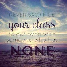 #sotrue #class revenge #quote