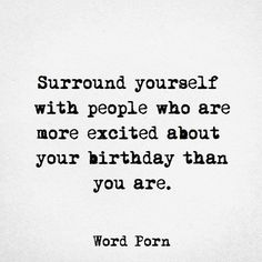Birthday Quotes : Free Happy Birthday Cards Printables - The Love Quotes Favorite Quotes, Best Quotes, Love Quotes, Classy Quotes, Daily Quotes, The Words, Free Happy Birthday Cards, Birthday Greetings, Birthday Wishes