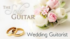 Wedding Guitarist Essex, UK - Terry Crouch - The Solo Guitarist