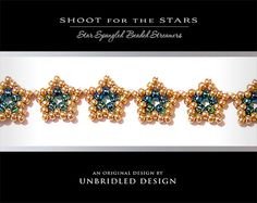 Shoot for the Stars pdf beading tutorial by UnbridledDesign