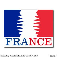 French Flag Crazy Style France Postcard