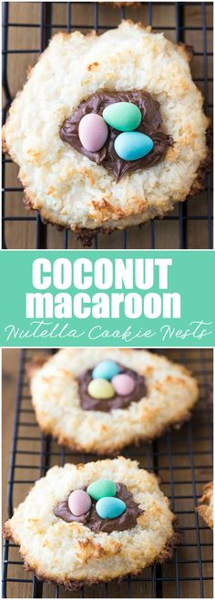Coconut Macaroon Nutella Cookie Nests - A sweet treat for your Easter dessert table!