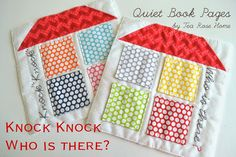 Quiet book ~Knock Knock Who is There?//super cute idea and you can switch the pictures behind the door!