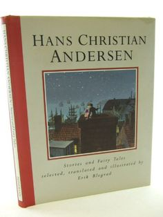 Stories and Fairy Tales by Hans Christian Andersen http://www.amazon.ca/dp/0434929042/ref=cm_sw_r_pi_dp_fYfWvb1XQPVJK