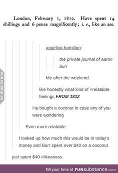 Aaron Burr spent $40s on a coconut.