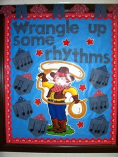 Music Classroom Bulletin Boards: Wrangle Up Some Rhythms