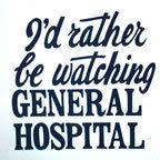 I'd rather be watching GH.