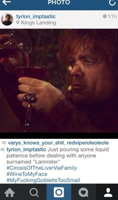 """Community Post: If Tyrion Lannister From """"Game Of Thrones"""" Had Instagram"""