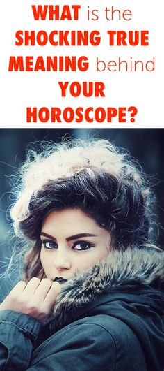 What Is The SHOCKING TRUE Meaning Behind Your Horoscope!