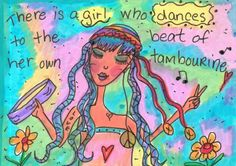 """""""Why fit in when you were born to stand out?"""" Dr. Seuss It's just way way way easier to be you anyway. Everyone else is already taken! Lol! Dance to be beat of your own tambourine! My muse is calli..."""