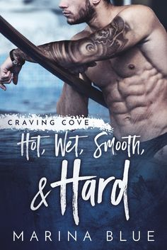 Ramblings of a Book Nerd: Hot, Wet, Smooth, and Hard by Marina Blue