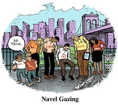 Navel Gazing    http://www.adexchanger.com/comic-strip/adexchanger-navel-gazing/#more-53711