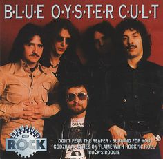 Image detail for -Welcome to my silly life: The History of Blue Oyster Cult Blue Oyster Cult, Hard Rock Songs, Old Film Stars, Classic Rock Albums, Band On The Run, Don't Fear The Reaper, Rock Album Covers, Classic Blues, We Will Rock You
