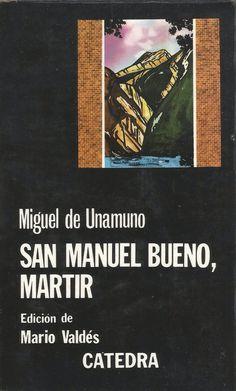 """Portada """"San Manuel Bueno, mártir"""", de Miguel de Unamuno. Nueva entrada en el blog Littera (02-07-2015). Enlace: http://litteraletra.blogspot.com.es/2015/07/san-manuel-bueno-martir.html"""