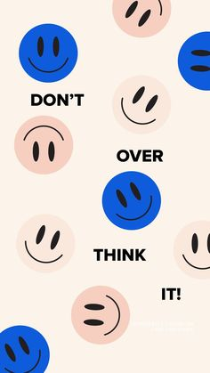 Don't over think it! Aesthetic Iphone Wallpaper, Aesthetic Wallpapers, Cute Quotes, Words Quotes, Sayings, Happy Words, Photo Wall Collage, Pretty Words, Wallpaper Quotes