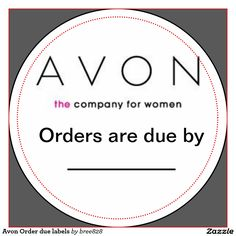 Avon Order due labels Classic Round Sticker   Zazzle                                                                                                                                                      More