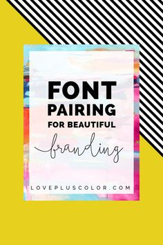 Font pairing for beautiful branding | The Perfect branding tip! #ImagineAtlanta #ImagineMore