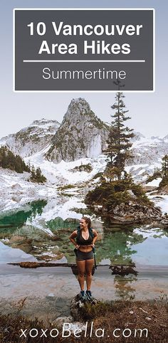 10 Vancouver Area Hikes I did this Summer   xoxoBella Banff, Quebec, Vancouver Travel, Vancouver British Columbia, Calgary, Vancouver Things To Do, Canada Tourism, Canadian Travel, Destinations