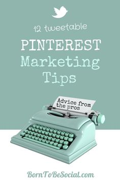 Tweetable Pinterest marketing tips from experts.