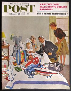 1960s Cover Art - Housecall - Saturday Evening Post Feb 1960 - Sick Boy Doctor Toys Bed Mom - George Hughes Illustration - Midcentury Humor