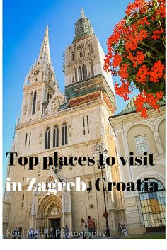 Top attractions and landmarks to visit in Zagreb, the capital of Croatia #Zagreb #Croatia