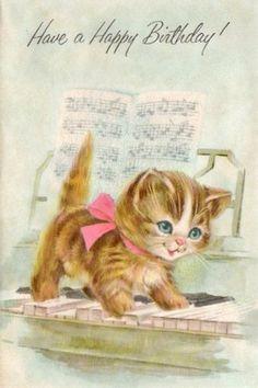 Kitten on the Keys ~ Vintage Birthday Card Happy Birthday Kitten, Happy Birthday Vintage, Cat Birthday, Vintage Greeting Cards, Vintage Ephemera, Vintage Postcards, Cat Cards, Birthday Images, Birthday Quotes