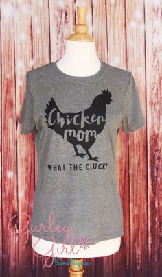 Chicken Mom Crazy Chicken Lady Shirt Graphic Tee by GurleyGirlBoutique on Etsy