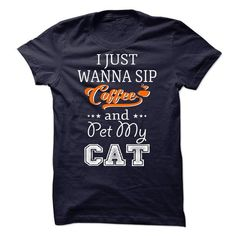 Wanna sip coffee and pet my cat - tee text. Wanna sip coffee and pet my cat, sweatshirt for girls,sweater dress outfit. ORDER NOW =>. Frog T Shirts, Cat Shirts, Funny Shirts, Sassy Shirts, Boys Shirts, Custom Tee Shirts, Printed Shirts, Sorority Shirts, Tshirts Online