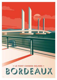 Bordeaux, le pont Chaban-Delmas www. Vintage Poster, Vintage Travel Posters, Vintage Postcards, Gig Poster, Pont Chaban Delmas, Tourism Poster, Bordeaux France, Poster Design, Art Deco Posters
