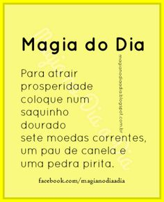 Magia no Dia a Dia: Magia do Dia: prosperidade Wiccan, Magick, Witchcraft, Shared Folder, Natural Life, Book Of Shadows, Feng Shui, Reiki, Spelling