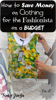 10 Ways to Save Money on Fashion and Still be Trendy - The Closet Conundrum V   Funky Jungle