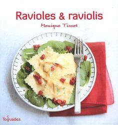 Des recettes à toutes les sauces ! Inspirations d'Italie, de France, d'Asie... les ravioles et raviolis se cuisinent à toutes les sauces ! Ils sont si Faciles à réaliser : Faites votre pâte maison, choisissez de bons ingrédients pour la garniture