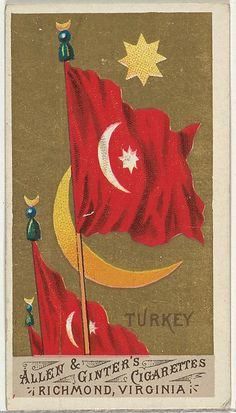 Turkey, from Flags of All Nations, Series 1 for Allen & Ginter Cigarettes Brands, 1887 Ottoman Flag, Ottoman Empire, Fine Art Prints, Framed Prints, Canvas Prints, Turkey Flag, Countries And Flags, Cigarette Brands, Flags Of The World