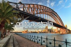 Before I die, I want to ... Go to Aussie